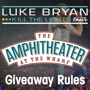 Luke Bryan at the Wharf Contest Rules